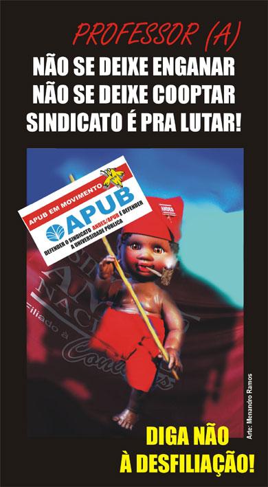 O Saci vai pras ruas em defesa da APUB e do ANDES-SN juntos, firmes e fortes.