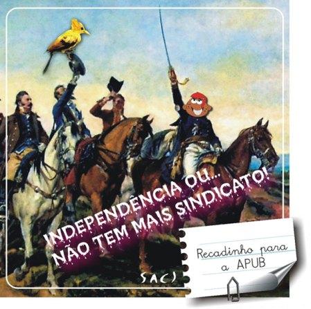 Para deixar um recadinho à APUB, no dia Grito do Excluído e da Independência do Brasil, o Saci simplesmente invadiu um quadro de Pedro Américo.