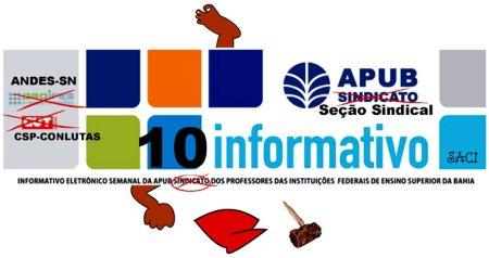 O Informativo APUB virou peça de Nelson Rodrigues: Bonitinho, mas ordinário...