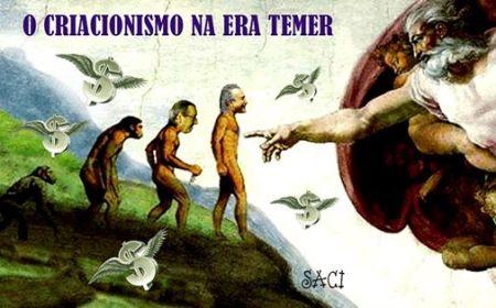 CRIACIONISMO ERA TEMER 2016